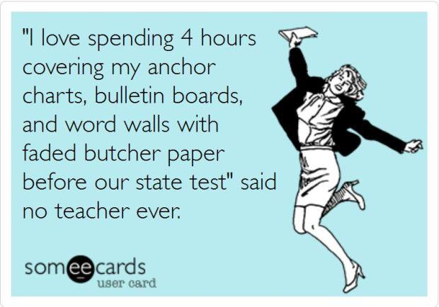 #thepensivesloth #teacherproblems meme #teacherhumor ecard covering walls staar