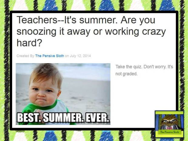 Funny Summer Teacher Quiz (humor)