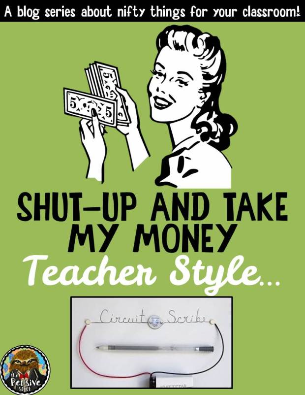 Circuit Scribe Shut Up and Take My Money Teacher Style Blog Series About Classroom Gadgets from The Pensive Sloth