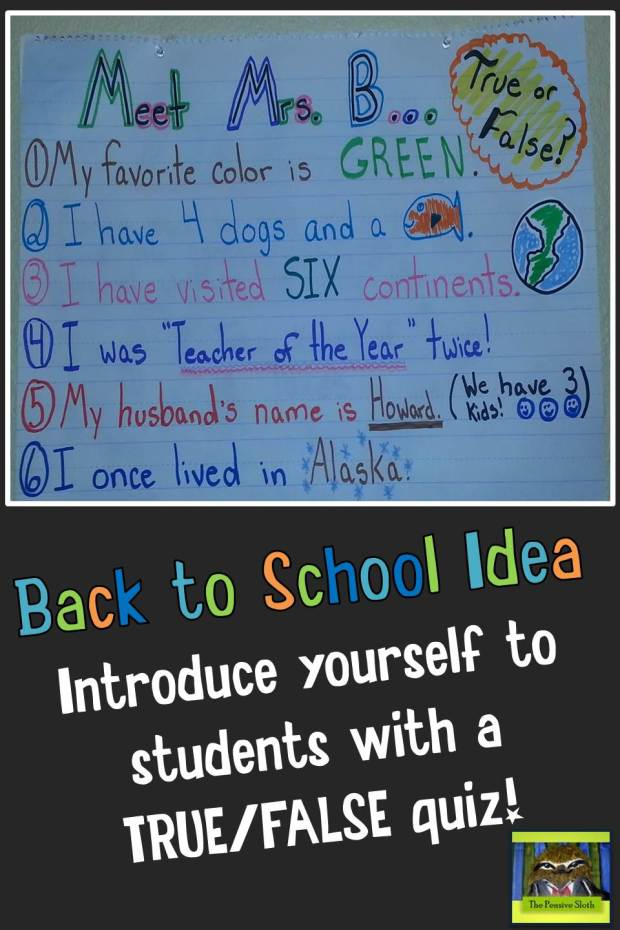 Introduce yourself to students with a back to school quiz (from The Pensive Sloth--August 2014)