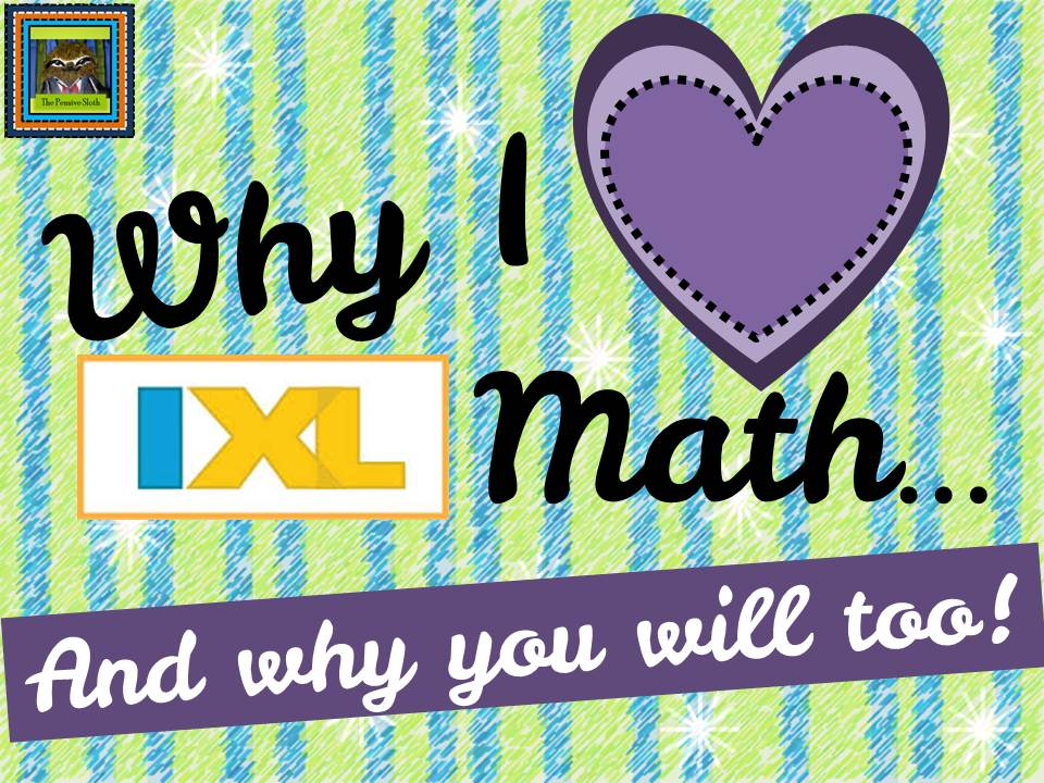 Why I Love IXL Math…and an IPAD Mini Giveaway! | The Pensive Sloth