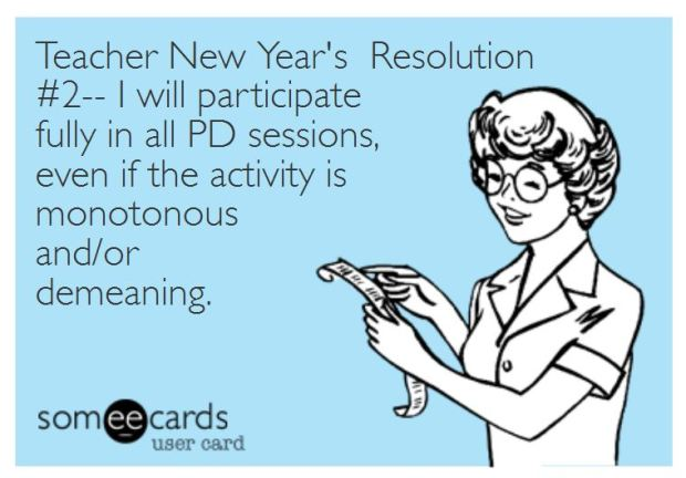 Teacher Humor New Year's Resolution on Professional Development