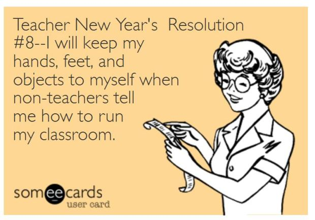 Teacher Humor New Year's Resolution on Non-Teachers