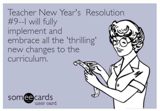 Teacher Humor New Year's Resolution on Curriculum Changes