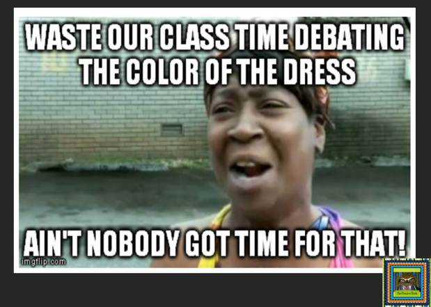 #THEDRESS memes for teachers from The Pensive Sloth #teacherproblems