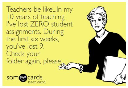 Teacher Humor Teacher Meme Lost Assignments