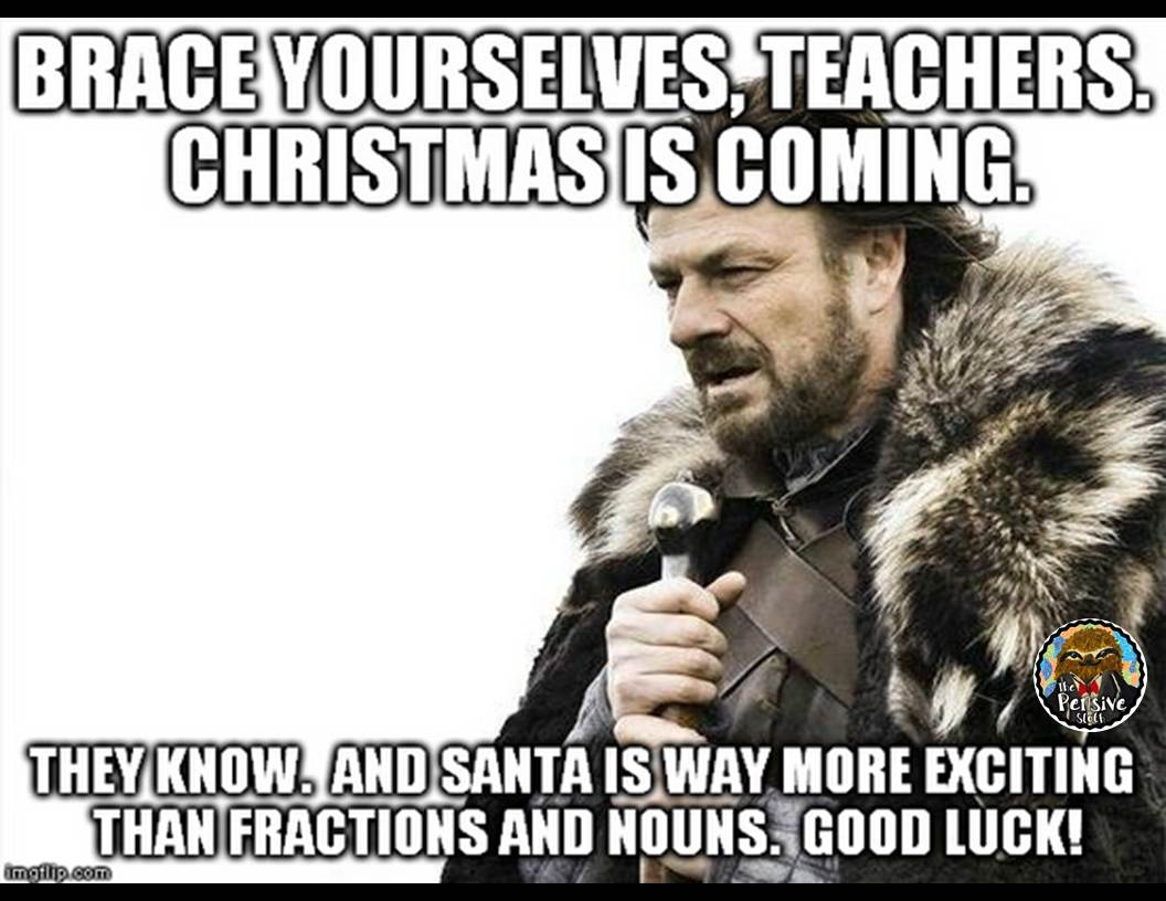 slide2 christmas memes for teachers the pensive sloth,Meme Teacher