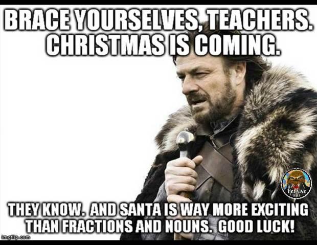 Teacher Humor from The Pensive Sloth Teacher Meme Brace Yourself Christmas is Coming