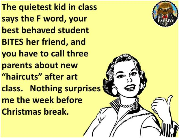Teacher Humor from The Pensive Sloth Christmas in the Classroom #TeacherProblems