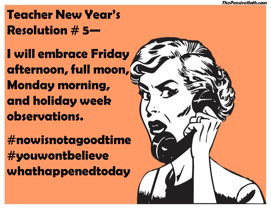 Teacher New Year S Resolutions Version 2017 The Pensive Sloth