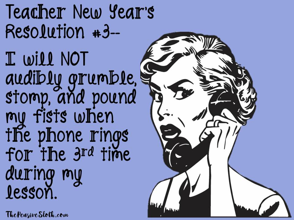 ... Top Teacher New Yearu0027s Resolutions From The Pensive Sloth