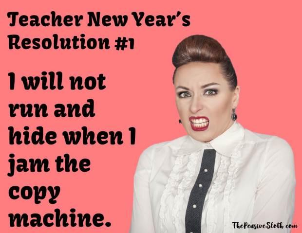 teacher meme, teacher humor, teacher resolutions, new years resolutions, new year resolutions
