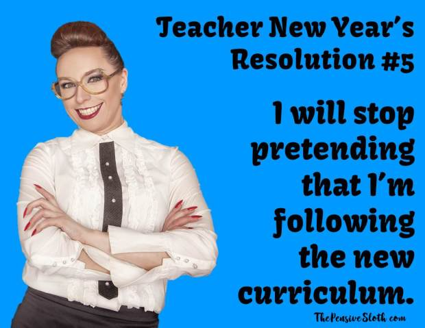 teacher meme, teacher humor, teacher resolutions, new years resolutions, new year resolutions